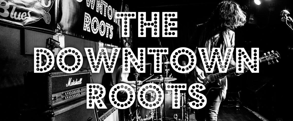 the-downtown-roots