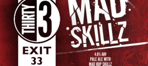 Exit 33 Mad Skillz Image(1)